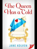 The Queen Has a Cold