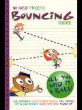 Bouncing Science