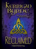 Reclaimed: A Highland Historical Trilogy (Volume 2)