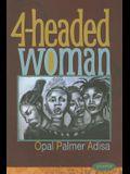 4-Headed Woman