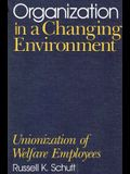 Organization in a Changing Environment: Unionization of Welfare Employees
