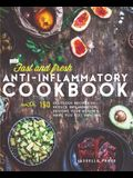 Fast & Fresh Anti-Inflammatory Cookbook: 150 Delicious Recipes to Reduce Inflammation, Restore Your Health & Make You Feel Amazing