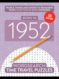 Born in 1952: Your Life in Wordsearch Puzzles