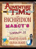 Adventure Time: The Enchiridion & MarcyÂ's Super Secret Scrapbook!!!