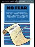 The U.S. Constitution and Other Important American Documents (No Fear), Volume 4