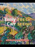 Emily Carr: Fresh Seeing