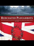 Redcoated Ploughboys: The Volunteer Battalion of Incorporated Militia of Upper Canada, 1813a1815