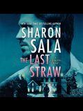 The Last Straw Lib/E