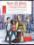 San Zi Jing - Three Character Classic in Chinese and English: Including a Step-by-Step Translation, English Commentary, and Writing Workbook