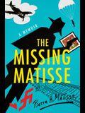 The Missing Matisse: A Memoir