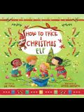 How to Trick a Christmas Elf, Volume 3