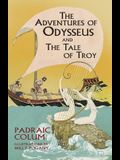 The Adventures of Odysseus and The Tale of Troy (Dover Children's Classics)