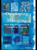 Developing & Managing Your School Guidance & Counseling Program