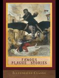 Famous Plague Stories: Illustrated