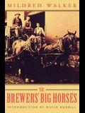The Brewers' Big Horses