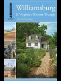 Insiders' Guide(r) to Williamsburg: And Virginia's Historic Triangle