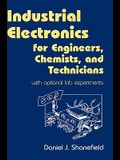 Industrial Electronics for Engineers, Chemists, and Technicians: With Optional Lab Experiments