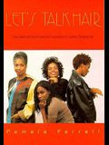 Let's Talk Hair, Volume 1