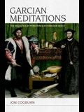 Garcian Meditations: The Dialectics of Persistence in Form and Object