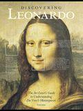 Discovering Leonardo: The Art Lover's Guide to Understanding Da Vinci's Masterpieces