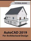 AutoCAD 2019 For Architectural Design