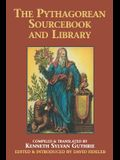 The Pythagorean Sourcebook and Library: An Anthology of Ancient Writings Which Relate to Pythagoras and Pythagorean Philosophy