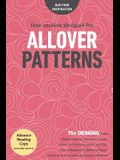 Free-Motion Designs for Allover Patterns: 75+ Designs from Natalia Bonner, Christina Cameli, Jenny Carr Kinney, Laura Lee Fritz, Cheryl Malkowski, Bet