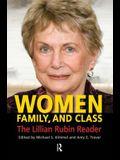 Women, Family, and Class: The Lillian Rubin Reader