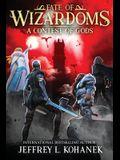 Wizardoms: A Contest of Gods