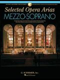 Selected Opera Arias: Mezzo-Soprano Edition