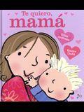 Te Quiero, Mama