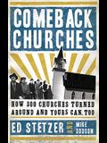 Comeback Churches: How 300 Churches Turned Around and Yours Can Too