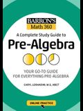 Barron's Math 360: A Complete Study Guide to Pre-Algebra with Online Practice
