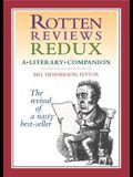 Rotten Reviews Redux: A Literary Companion