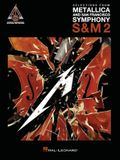 Selections from Metallica and San Francisco Symphony - S&m 2: Guitar Recorded Versions Authentic Transcriptions in Notes & Tab