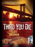 Third You Die (Kevin Connor Mystery) (Kevin Connor Mysteries)