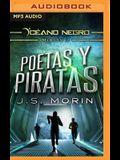 Poetas Y Piratas (Narración En Castellano): Misión 3 de la Serie Océano Negro