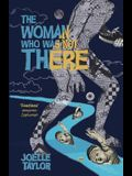 The Woman Who Was Not There