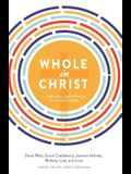 Whole in Christ: A Biblical Approach to Singleness
