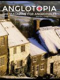 Anglotopia Magazine - Issue #4 - The Christmas Issue, Dorset, Tolkien, Mini Cooper, Christmas in England, and More! - The Anglophile Magazine: The Ang