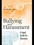 Bullying and Harassment: A Legal Guide for Educators