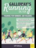 Galloway's 5k/10k Running: Training for Runners & Walkers