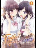 Failed Princesses Vol. 2