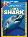 Discovery Leveled Readers: I Am a Shark