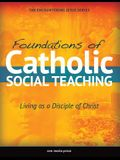 Foundations of Catholic Social Teaching