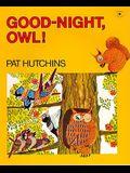 Kindergarten Stepping Stones: Good Night, Owl! Trade Book