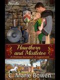Hawthorn and Mistletoe