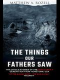 The Things Our Fathers Saw Vol. IV: Up the Bloody Boot-The War in Italy