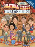 Political Circus Super Sticker Book