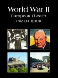 Wwii: European Theater Puzzle Book